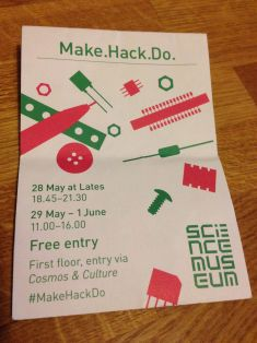 Make Hack Do at the Science museum
