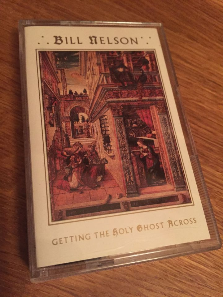 Bill Nelson's Getting the Holy Ghost Across Tape front