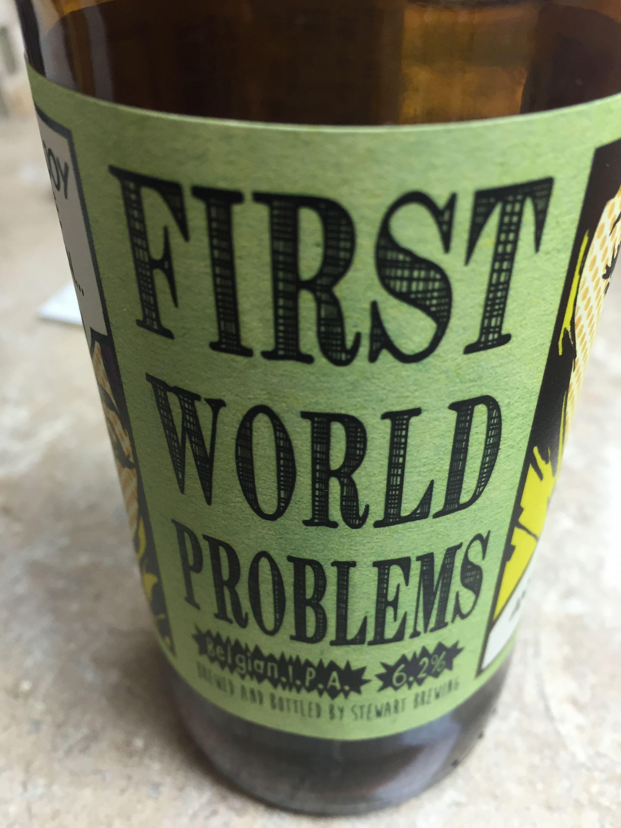 First World Problems IPA