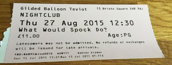 Edinburgh Fringe 2015: What Would Spock Do?
