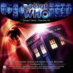 Dr Who Short Trips Vol 3