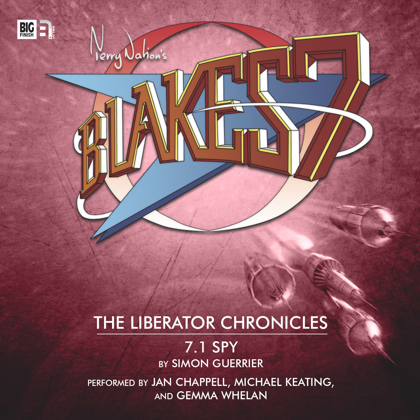 Blake's 7 Liberator Chronicles 7 Spy