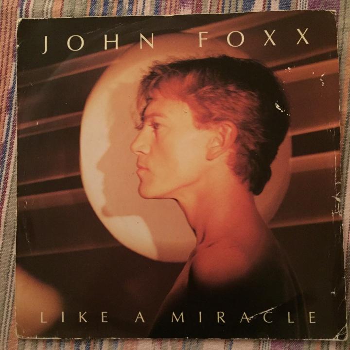 John Foxx Like A Miracle